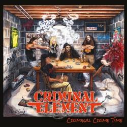 """Criminal Element """"Criminal Crime Time"""" (LP)"""