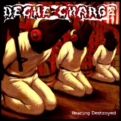 "Deche-Charge/Deflowered Cunt ""Hearing Destroyer"" (LP)"