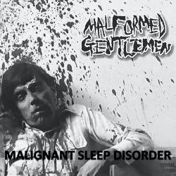 """Malformed Gentlemen """"Malignant Sleep Disorder"""" (7"""")"""
