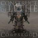 "[PRE-ORDER] Construct Of Lethe ""Corpsegod"" (CD)"