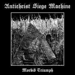 """Antichrist Siege Machine """"Morbid Triumph"""" (CD)"""