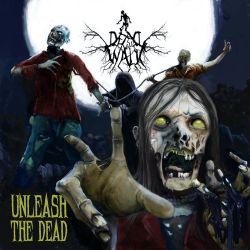 """Dead Will Walk """"Unleash The Dead"""" (7"""")"""