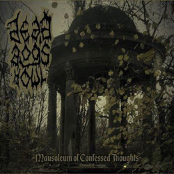 "Dead Dog's Howl ""Mausoleum Of Confessed Thoughts"" (DigipakMCD)"