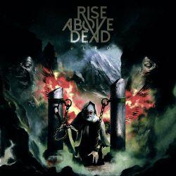 "Rise Above Dead ""Ulro"" (DigipakCD)"