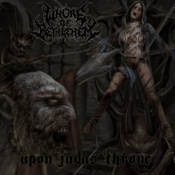 "Whore Of Bethlehem ""Upon Judas' Throne"" (CD)"
