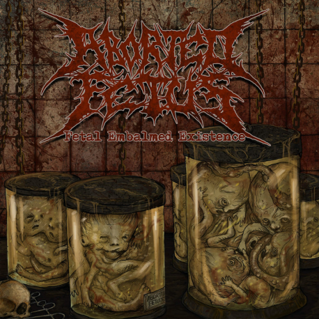 "Aborted Fetus ""Fetal Embalmed Existence"" (CD)"