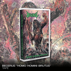 "Becerus ""Homo Homini Brutus"" (Tape)"