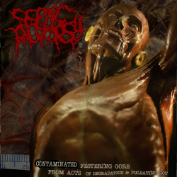 """Septic Autopsy """"Contaminated Festering Gore From Acts of Degradation & Pulsating Rot"""" (CD)"""