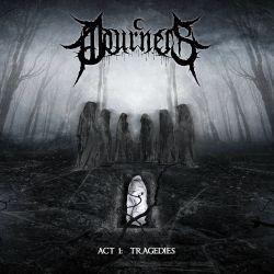 """Mourners """"Act I: Tragedies"""" (DigipakCD)"""