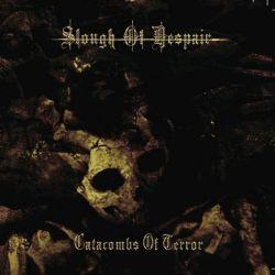"Slough Of Despair ""Catacombs Of Terror"" (CD)"