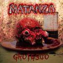 """Matanza """"Grotesco"""" (CD)"""