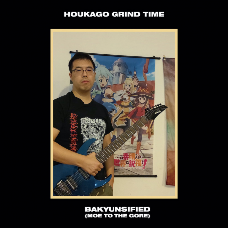 """Houkago Grind Time """"Bakyunsified (Moe To The Gore)"""" (CD)"""