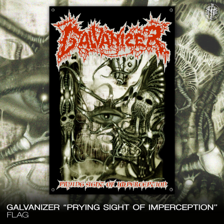 "Galvanizer ""Prying Sight Of Imperception"" (Flag)"