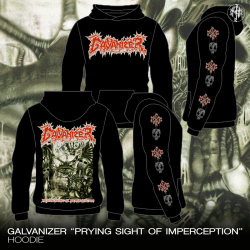 "Galvanizer ""Prying Sight Of Imperception"" (Hoodie)"
