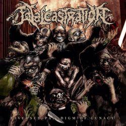 "Fatal Castration ""Diversed Paradigm of Lunacy"" (CD)"