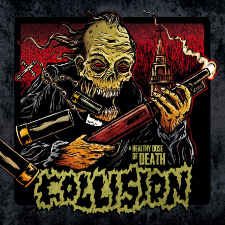 """Collision """"A Healthy Dose Of Death"""" (LP)"""