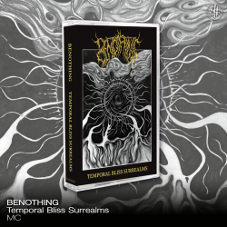 """Benothing """"Temporal Bliss Surrealms"""" (Tape)"""