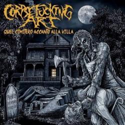 """Corpsefucking Art """"Quel Cimitero Accanto Alla Villa"""" (CD)"""