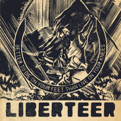 """Liberteer """"Better To Die on Your Feet Than Live On Your Knees"""" (CD)"""