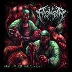 "Pighead ""Until All Flesh Decays"" (CD)"