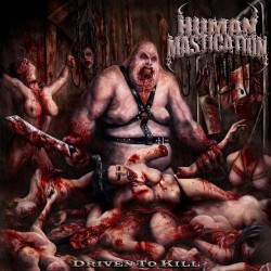 "Human Mastication ""Driven To Kill"" (CD)"