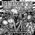 "Putrefact ""I Shall Die Upon This Putrefaction"" (MCD)"