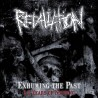 """Retaliation """"Exhuming The Past - 14 Years Of Nothing"""" (CD)"""