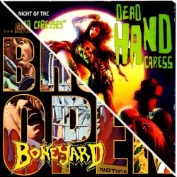 """Boneyard/Dead Hand Caress """"...And The Tombs Broke Open/Night Of The """"Twisted Caresses"""""""" (CD)"""