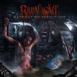 "Braincasket ""Ratchet Of Perdition"" (CD)"