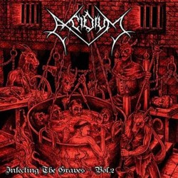 "Excidium ""Infecting The Graves Vol. 2 "" (CD)"
