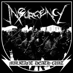 "Insurgency ""Militant Death Cult"" (12"")"