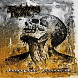 "Embalming Theatre/Tersanjung13 ""Mommy Died - Mummified/Hellnoise"" (7"")"