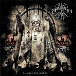 "Slavebreed ""Dethrone The Architect"" (CD)"