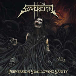 "Third Sovereign ""Perversion Swallowing Sanity"" (CD)"