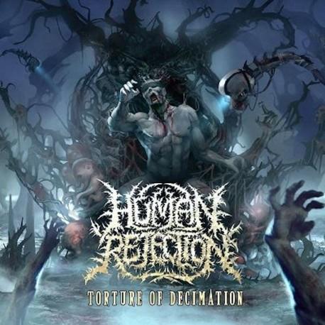 "Human Rejection ""Torture Of Decimation"" (CD)"