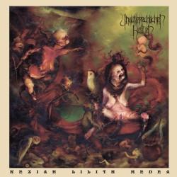 "Unaussprechlichen Kulten ""Keziah Lilith Medea (Chapter X)"" (CD)"