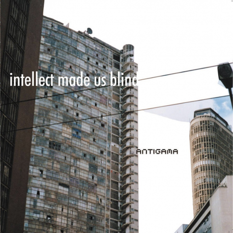 """Antigama """"Intellect Made Us Blind"""" (CD)"""