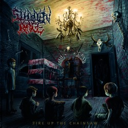 "Sudden Rage ""Fire Up The Chainsaw"" (CD)"