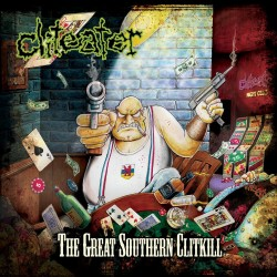 "Cliteater ""The Great Southern Clitkill"" (DigipakCD)"