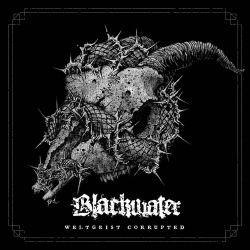 "Blackwater ""Weltgeist Corrupted"" (CD)"