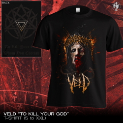 "Veld ""To Kill Your God"" (T-shirt)"