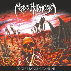 "Mass Hypnosia ""Toxiferous Cyanide"" (LP)"