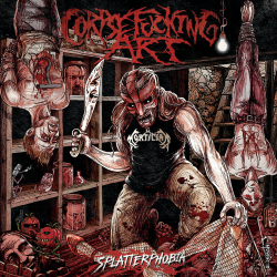 "Corpsefucking Art ""Splatterphobia"" (CD)"