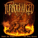 "Turbocharged ""Branded And Arrogant (The Early Heresies)"" (LP)"