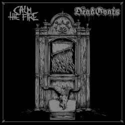 """Calm The Fire/The Dead Goats """"Split"""" (LP)"""