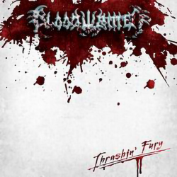 "Bloodwritten ""Thrashin' Fury"" (LP)"