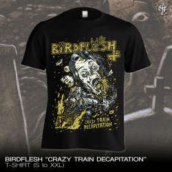"Birdflesh ""Crazy Train Decapitation"" (T-shirt)"