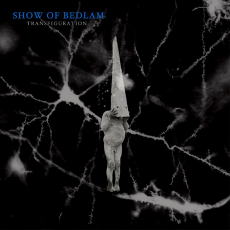 "Show Of Bedlam ""Transfiguration"" (LP)"