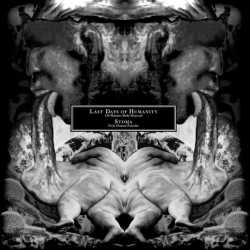 "Last Days Of Humanity/Stoma ""138 Minutes Body Disposal/Gory Human Pancake"" (12"")"