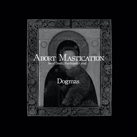 "Abort Mastication ""Dogmas"" (CD)"